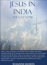 Jesus in India: The Lost Tomb