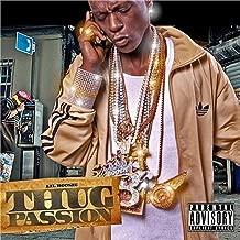 Thug Passion [Explicit]