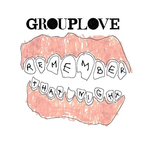 Grouplove är de dating