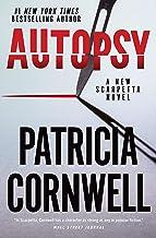 Autopsy (Dr Kay Scarpetta Book 25)