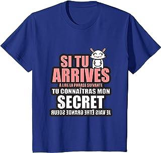 Enfant tu connaîtras mon secret je vais être grande soeur T-Shirt