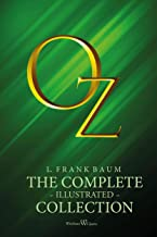 OZ: The complete illustrated collection (English Edition)
