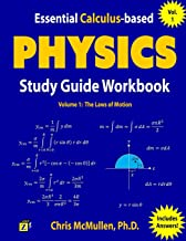 Essential Calculus-based Physics Study Guide Workbook: The Laws of Motion (Learn Physics with Calculus Step-by-Step) (Volu...