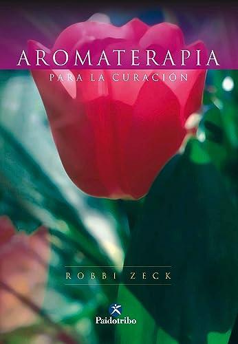 Books By Robbi Zeck Pedro Gonzalez Del Campo Roman_aromaterapia ...