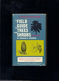 A field guide to trees and shrubs;: Field marks of all trees, shrubs, and woody vines that grow wild in the northeastern a...