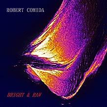 Bright & Raw [Explicit]