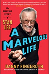 A Marvelous Life: The Amazing Story of Stan Lee (English Edition) eBook Kindle