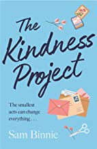 The Kindness Project: The unmissable new novel that will make you laugh, bring tears to your eyes, and might just change y...