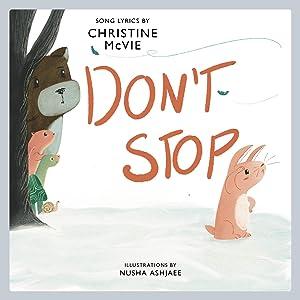 Don't Stop by Christine McVie and Nusha Ashjaee