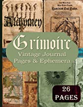 Grimoire Vintage Journal Pages & Ephemera: Alchemy Kit Includes 26 Alchemy Pages For Scrapbooking And Collage