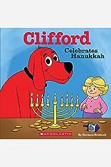 Clifford Celebrates Hanukkah (Classic Storybook) Kindle Edition