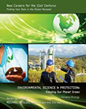 Environmental Science & Protection: Keeping Our Planet Green