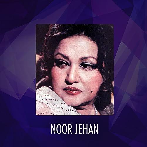 By Photo Congress    Noor Jehan Video Songs Download