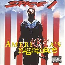 spice 1 amerikkka's nightmare songs