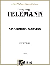 Six Canonic Sonatas: Kalmus Edition