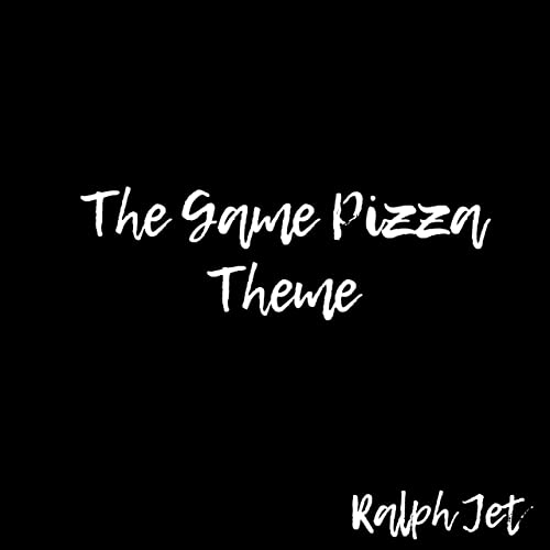 The Game Pizza Theme By Ralph Jet On Amazon Music Amazoncom