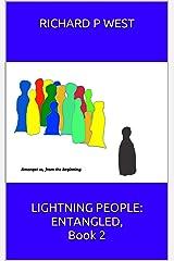 Lightning People: Entangled, Book 2 Kindle Edition