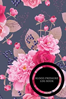 Blood pressure Log Book: Portable 6in x 9in Blood Pressure Log, Daily Monday To Sun Readings For 53 Weeks. Undated Notebook With Daily Notes. 4 ... And BP (Fitness) Paperback – August 04, 2018