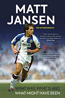 Matt Jansen: The Autobiography: What Was, What Is and What Might Have Been
