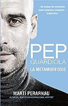 Pep Guardiola. La metamorfosis