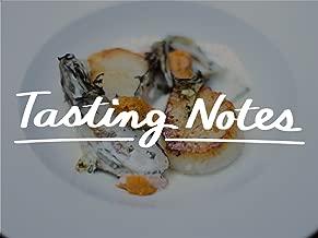 Tasting Notes