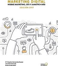 Marketing Digital. Mobile Marketing, SEO y Analítica Web.