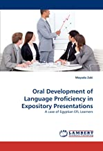 Oral Development of Language Proficiency in Expository Presentations