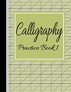 Calligraphy Practice Book 1: Slanted Grid Handwriting Notebook Green (Blank Calligraphy Practice Paper)
