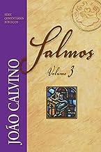 Salmos Volume 3 (Série Comentários Bíblicos)