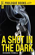 A Shot in the Dark (Prologue Crime)