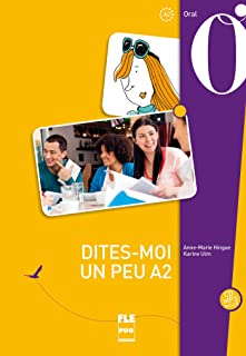 Dites-moi un peu A2: livre eleve avec CD audio (French Edition)