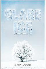 Glare Ice (Claire Watkins Book 3) Kindle Edition