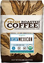 Fresh Roasted Coffee LLC, Organic Decaf Mexican Chiapas Coffee, Swiss Water Decaf, USDA Organic, Medium Roast, Whole Bean, 5 Pound Bag