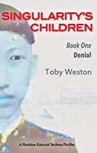 Denial (Singularity's Children, Book 1)