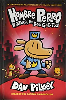 A Hombre Perro: Historia de dos gatitos (Dog Man: A Tale of Two Kitties) (Spanish Edition)