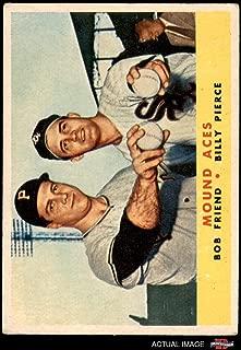 1958 Topps # 334 Mound Aces Bill Pierce/Bob Friend Chicago/Pittsburgh White Sox/Pirates (Baseball Card) Dean's Cards 2.5 - GD+ White Sox/Pirates