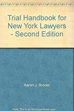 Trial Handbook for New York Lawyers - Second Edition