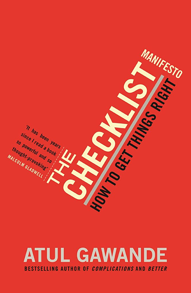 礼儀三番花輪The Checklist Manifesto: How To Get Things Right (English Edition)