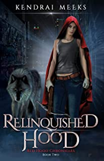 Relinquished Hood (Red Hood Chronicles)