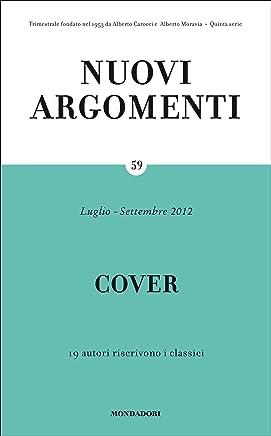 Nuovi Argomenti (59): COVER: 19 autori riscrivono i classici