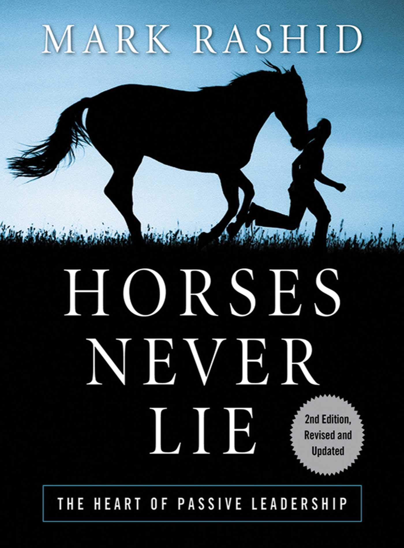 Image OfHorses Never Lie: The Heart Of Passive Leadership (English Edition)