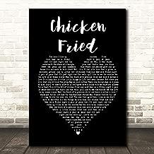 Chicken Fried Black Heart Song Lyric Gift Present Poster Print