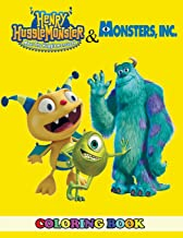 Henry Hugglemonster and Monsters, Inc Coloring Book: 2 in 1 Coloring Book for Kids and Adults, Activity Book, Great Starter Book for Children with Fun, Easy, and Relaxing Coloring Pages