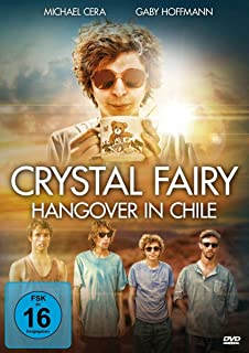 Crystal Fairy - Hangover in Chile [Alemania]