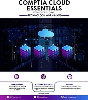 CompTIA  Cloud Essentials  Exam: Technology Workbook: Exam: CLO-001