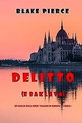 Delitto (e baklava) (Un giallo della serie Viaggio in Europa — Libro 1) Formato Kindle