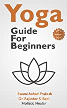Yoga Guide For Beginners: How to use yoga for Fitness, Health & Wellness (Premium Yoga Collection Book 1)