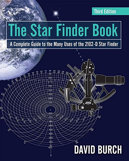 The Star Finder Book: A Complete Guide to the Many Uses of the 2102-D Star Finder (English Edition)