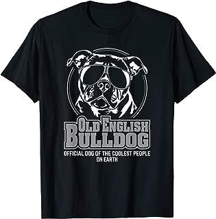 Funny Cool Old English Bulldog dog gift T-Shirt Shirt Tee