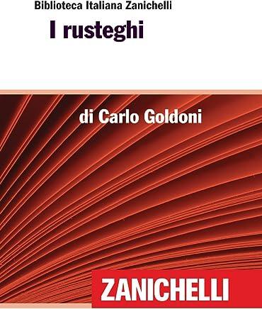 I rusteghi (Biblioteca Italiana Zanichelli)